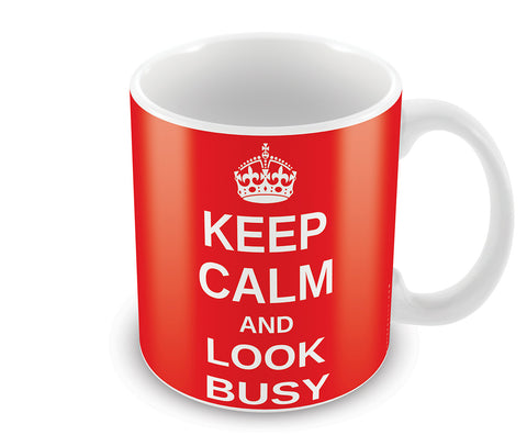 Mugs, Keep Calm And Look Busy Mug, - PosterGully - 1