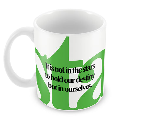 Mugs, Destiny And Stars Shakespeare Quotes Mug, - PosterGully - 1