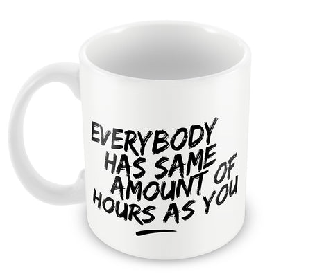 Mugs, Amount Of Hours #bewhoyouare Mug, - PosterGully - 1