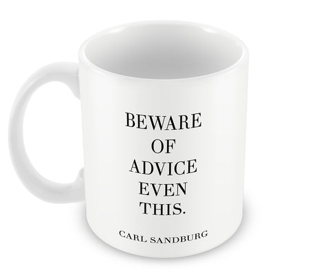 Mugs, Advice Quote - Carl Sandburg #writers Mug, - PosterGully - 1