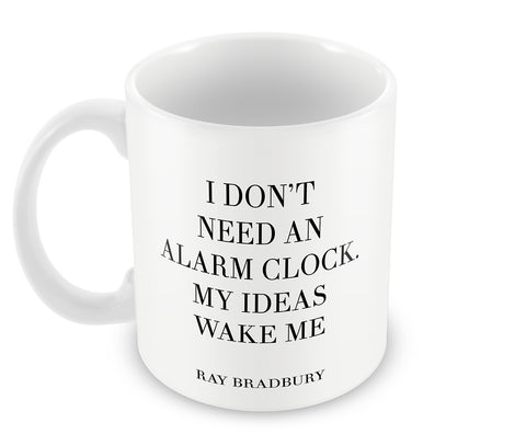 Mugs, Alarm Clock Quote - Ray Bradbury #writers Mug, - PosterGully - 1