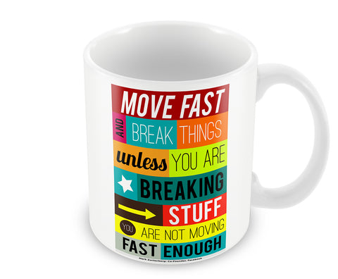Mugs, Move Fast - Mark Zuckenberg #business Mug, - PosterGully - 1