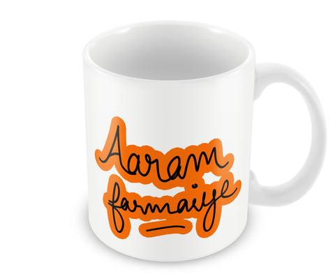 Mugs, Aaram Farmaiye Mug, - PosterGully - 1