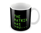 Mugs, The Matrix Has You Mug, - PosterGully - 1