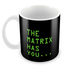 Mugs, The Matrix Has You Mug, - PosterGully - 2