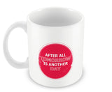 Mugs, Another Day Mug, - PosterGully - 2