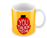 Mugs, You Talkin To Me Mug, - PosterGully - 1