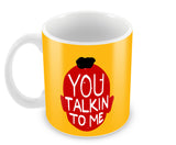 Mugs, You Talkin To Me Mug, - PosterGully - 2