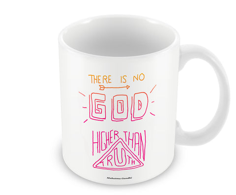 Mugs, Higher Than Truth Mahatma Gandhi Quote Mug, - PosterGully - 1