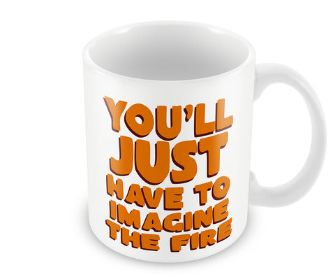 Mugs, Imagine The Fire Mug, - PosterGully - 1