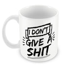 Mugs, Give A Shit #bewhoyouare Mug, - PosterGully - 1