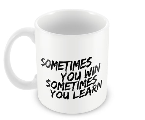 Mugs, Sometimes You Win #bewhoyouare Mug, - PosterGully - 1
