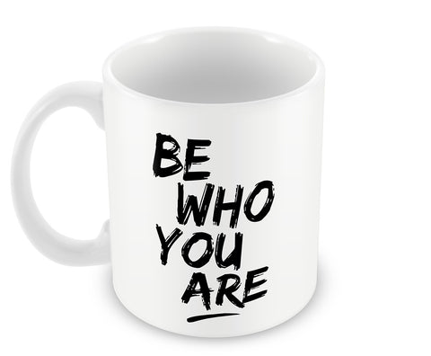 Mugs, Be Who You Are #bewhoyouare Mug, - PosterGully - 1