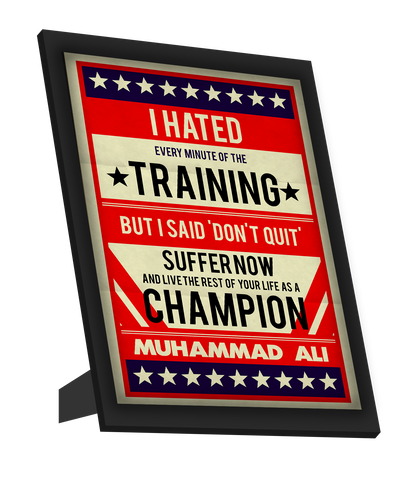 Framed Art, Muhammad Ali | I Hated Training Retro Framed Art, - PosterGully