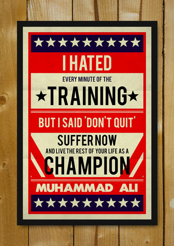 Glass Framed Posters, Muhammad Ali I Hated Training Retro Glass Framed Poster, - PosterGully - 1