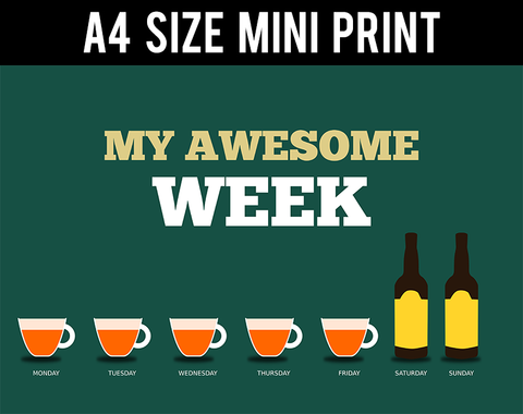 Mini Prints, My Awesome Week Humour | Mini Print, - PosterGully