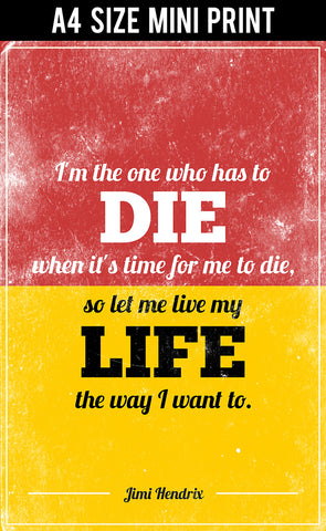 Mini Prints, My Life My Way Jimi Hendrix Quote | Mini Print, - PosterGully