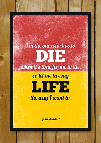 Glass Framed Posters, My Life My Way Jimi Hendrix Quote Glass Framed Poster, - PosterGully - 1