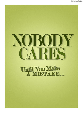 Wall Art, Nobody Cares., - PosterGully