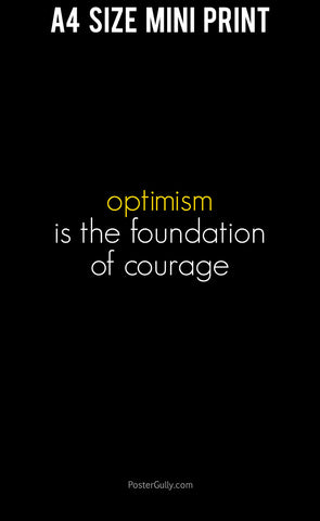 Mini Prints, Optimism: Foundation Of Courage | Mini Print, - PosterGully