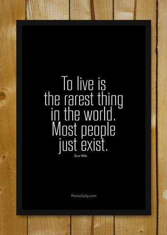 Glass Framed Posters, Oscar Wilde Quote Glass Framed Poster, - PosterGully - 1