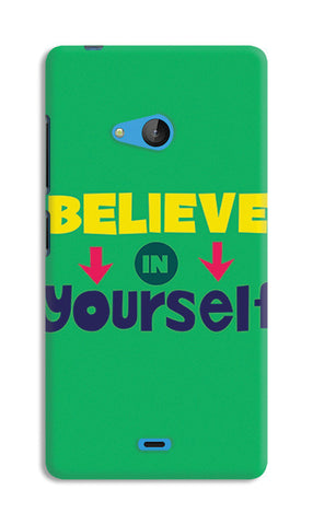 Believe In Yourself Typography | Nokia Lumia 540 Cases
