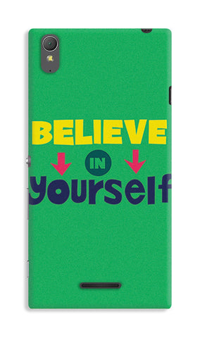 Believe In Yourself Typography | Sony Xperia T3 Cases