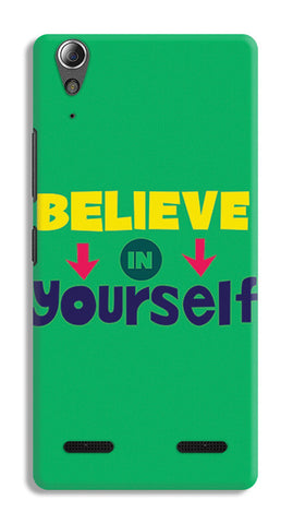 Believe In Yourself Typography | Lenovo A6000 Cases