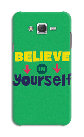 Believe In Yourself Typography | Samsung Galaxy J7 Cases