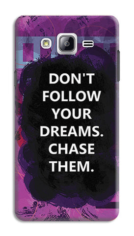 Chase Your Dreams Quote | Samsung Galaxy On5 Cases