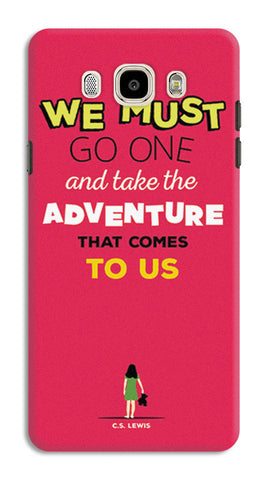 Adventures Narnia Typography | Samsung Galaxy J7 (2016) Cases