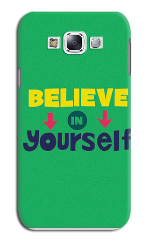 Believe In Yourself Typography | Samsung Galaxy E7 Cases