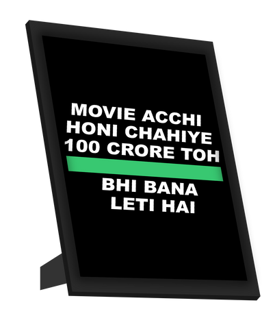 Framed Art, 100 Crore Movie Humour  Framed Art, - PosterGully