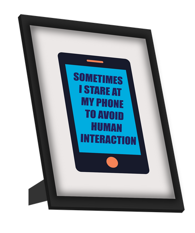 Framed Art, Stare at My Phone | Humour  Framed Art, - PosterGully
