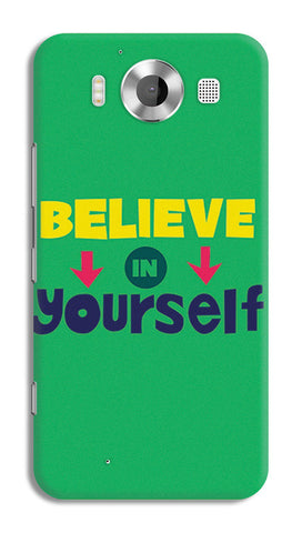 Believe In Yourself Typography | Nokia Lumia 950 Cases