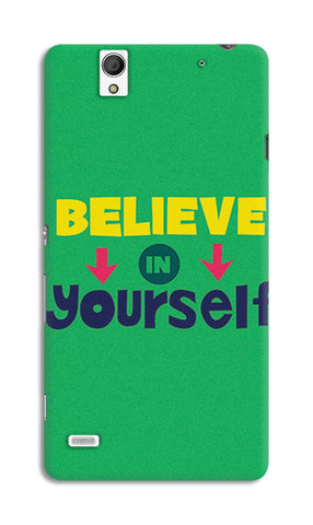 Believe In Yourself Typography | Sony Xperia C4 Cases