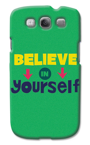 Believe In Yourself Typography | Samsung Galaxy S3 Cases