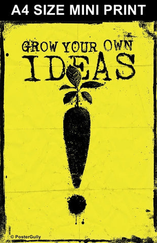 Mini Prints, Grow Your Own Ideas | Mini Print, - PosterGully