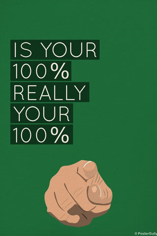 Wall Art, Give Your 100 Percent, - PosterGully