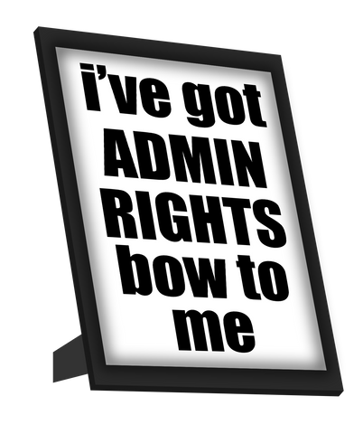 Framed Art, Admin Rights Framed Art, - PosterGully