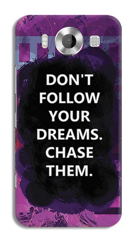Chase Your Dreams Quote | Nokia Lumia 950 Cases