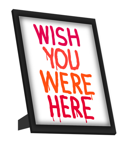 Framed Art, Wish You Were Here Framed Art, - PosterGully