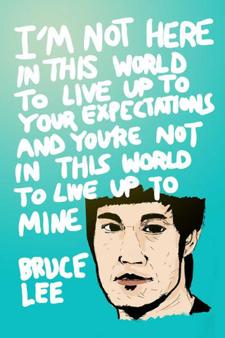 Bruce Lee Expectations Quote |  PosterGully Specials
