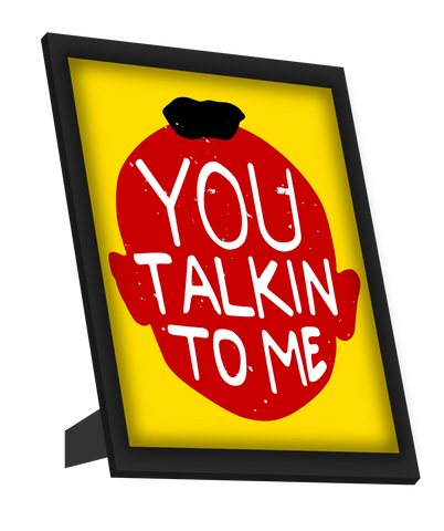 Framed Art, You Talkin To Me  Taxi Driver Framed Art, - PosterGully