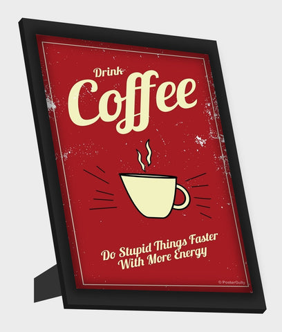 Framed Art, Coffee Energy Vintage | Framed Art, - PosterGully