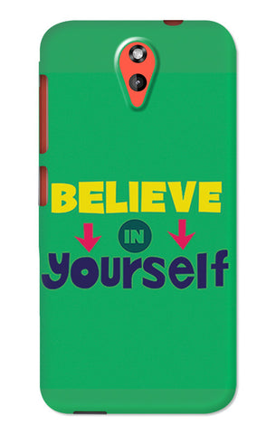 Believe In Yourself Typography | HTC Desire 620 Cases