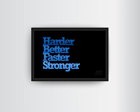 Framed Art, Daft Punk  Harder, Better, Faster, Stronger Framed Art Print, - PosterGully