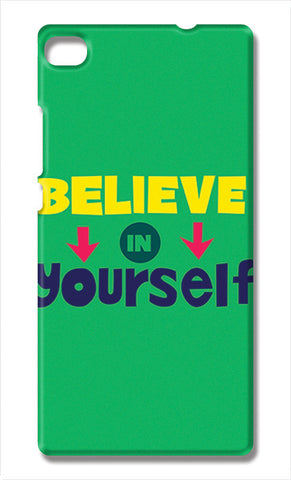 Believe In Yourself Typography | Huawei P8 Cases