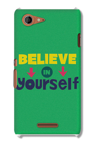 Believe In Yourself Typography | Sony Xperia E3 Cases