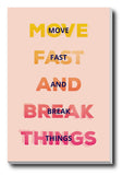 Wall Art, Move Fast Break Things Light, - PosterGully - 3